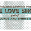 Our Latest Sounds & Spirits Event: The Love Show